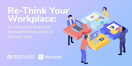 Microsoft Customer Immersion Experience - A Re-Think Your Workplace Event  tickets