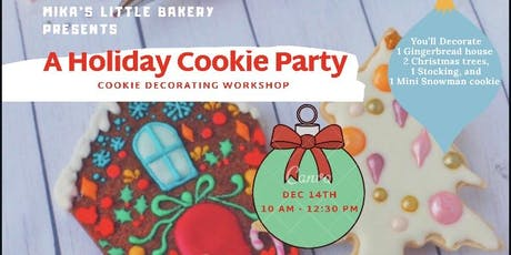 HOLIDAY COOKIE PARTY tickets