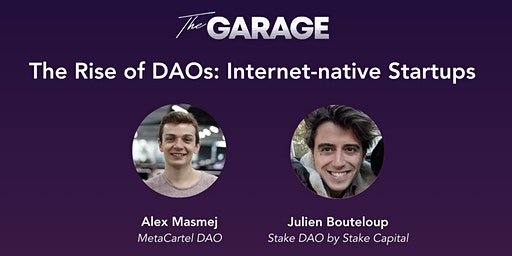 The Rise of DAOs: Internet-native Startups