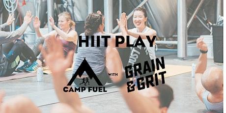 HIIT Play | Grain & Grit Beer Co. | Camp Fuel  tickets