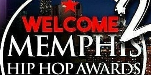 6th Annual MEMPHIS HIP HOP AWARDS
