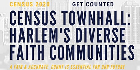 Census Town Hall: Harlem's Diverse Faith Communities tickets