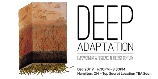 Deep Adaptation - Empowerment and Resilience in the 21st century