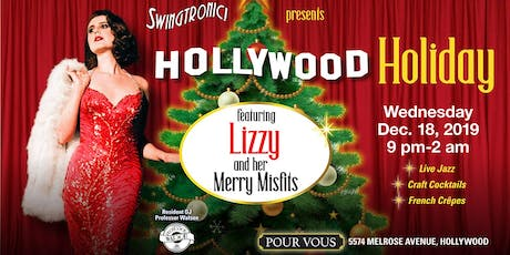 Hollywood Holiday feat. Lizzy and her Merry Misfits! tickets
