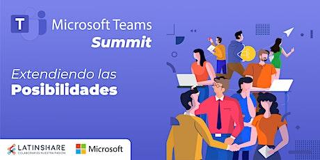 Microsoft Teams Summit - Extendiendo las posibilidades tickets