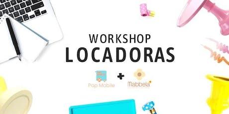 WORKSHOP LOCADORAS POP MOBILE + MABBELA ingressos