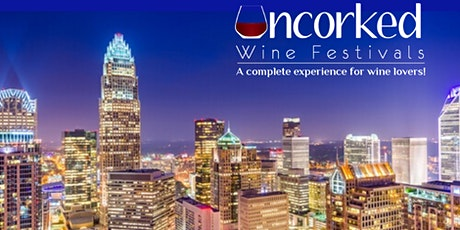 Uncorked: Charlotte WIne Festival tickets