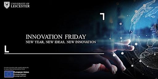 Innovation Friday - New Year, New Ideas, New Innovation