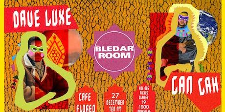 Bledar Room w/ Dave Luxe, Gan Gah billets