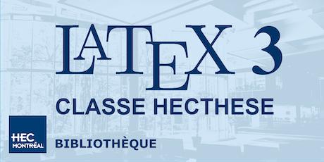LaTeX 3 – CLASSE DE DOCUMENT HECTHESE (Français) tickets