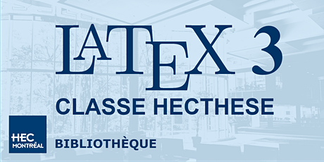 LaTeX 3 – CLASSE DE DOCUMENT HECTHESE billets