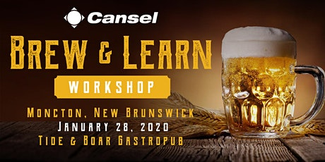 Cansel Brew & Learn Workshop in Moncton - January 28, 2020 tickets