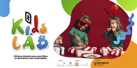 OFICINA DE BISCOITOS DE NATAL | KIDS LAB CONTINENTE SHOPPING ingressos