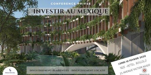 NICE - CONFÉRENCE + BUFFET DÎNATOIRE  INVESTIR EN IMMOBILIER AU MEXIQUE