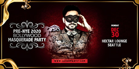 Pre-NYE 2020 Bollywood Masquerade Party in Seattle tickets