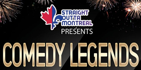 Montreal Comedy Club ( Stand Up Comedy ) Comedy Legends billets