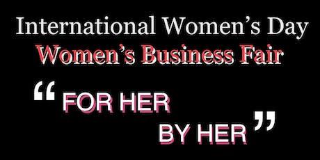 Women's Business Fair - For Women by Women tickets