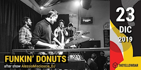 Funkin' Donuts - The Yellow Bar biglietti