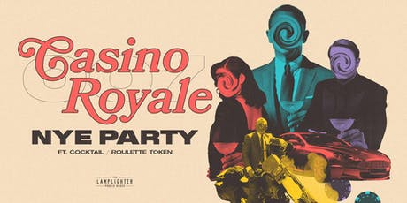 Casino Royale New Years Eve at The Lamplighter Public House tickets
