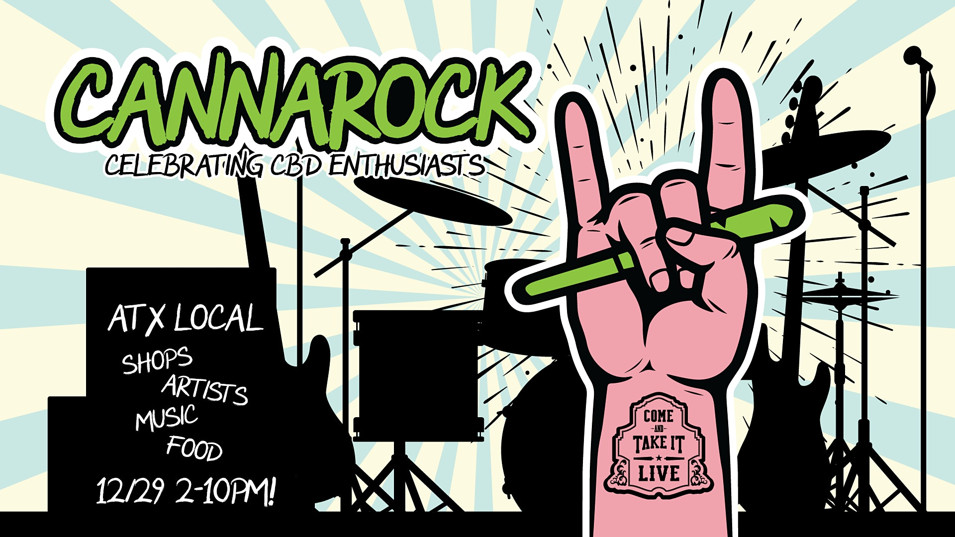 Cannarock Celebrating Cbd Enthusiasts Tickets Come And Take