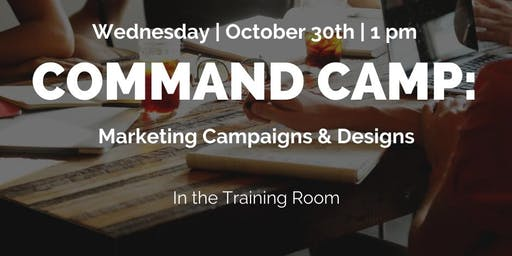 Command Camp: Marketing Campaigns and Designs