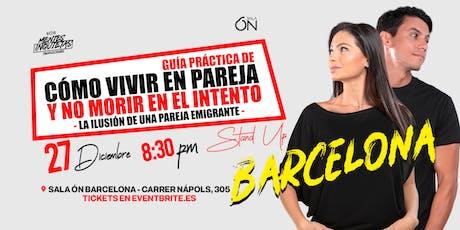 """#Barcelona StandUp """"Cómo vivir en pareja y no morir en el intento"""" entradas"""