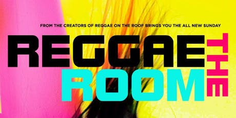 THE REGGAE ROOM tickets