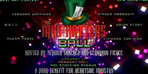 The Mad Hatters Ball:  A Hat Party and Drag Benefit for Heartside Ministry