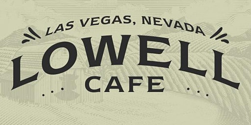 Lowell Cafe Dinner and Lounge Experience