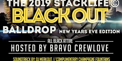 The 2019 StackLife© New Years Eve Blackout Balldrop