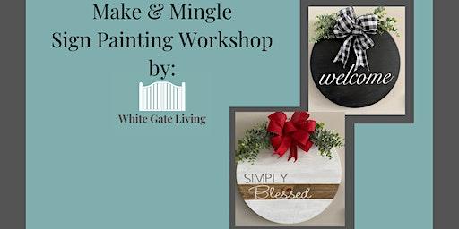Make & Mingle: Sign Painting Workshop