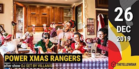 Power Xmas Rangers - The Yellow Bar biglietti