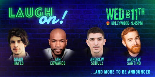 Andrew Schulz, Ian Edwards, and more - Laugh On!
