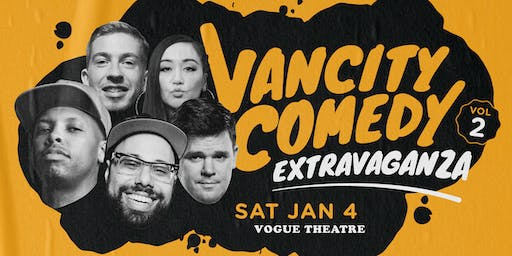 Dino Archie & Donnelly Group Present The VanCity Comedy Extravaganza Vol  2