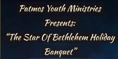 The Star of Bethlehem Holiday Banquet