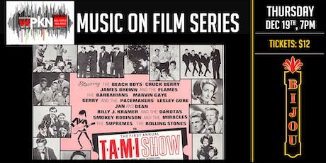 WPKN Music on Film Series - The T.A.M.I. Show tickets