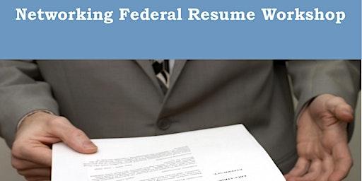 Networking Federal Resume Workshop