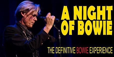 A Night of Bowie - The Definitive Bowie Experience tickets