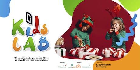 OFICINA DE BRINCADEIRAS DE NATAL | KIDS LAB CONTINENTE SHOPPING ingressos