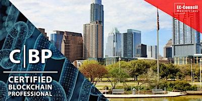 Certified Blockchain Professional (CBP) Masterclass – Austin, TX