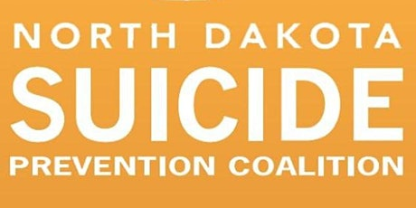 ND Suicide Prevention Coalition Statewide Meeting tickets