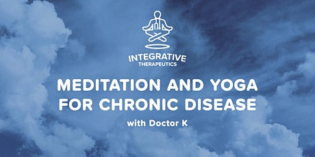 Meditation and Yoga for Chronic Disease tickets