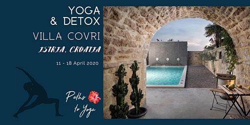 Yoga & Detox in Istria, Croatia
