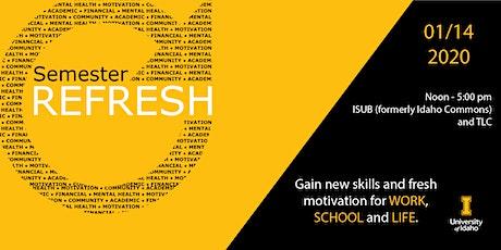 Semester Refresh tickets