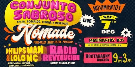 Movimientos presents: Conjunto Sabroso + NÓMADE + Philips Man & Lolo MC tickets
