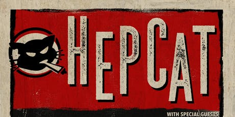 HEPCAT + special guests TBA & DJ Tommy Gunn tickets