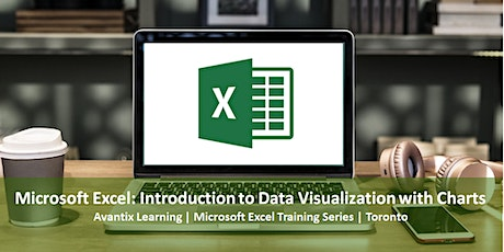 Microsoft Excel Training Course Toronto (Introduction to Data Viz) | MS Excel Class | March 2020 tickets