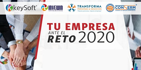 TU EMPRESA ANTE EL RETO  2020 billets
