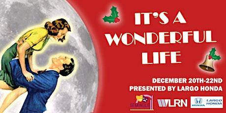 Its a Wonderful Life- Sunday, Dec 22 2:30pm tickets