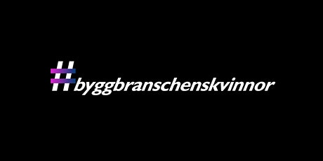 #byggbranschenskvinnor part 5 tickets
